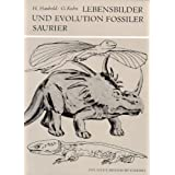 """Lebensbilder und Evolution fossiler Saurier: Amphibien und Reptilienvon """"Hartmut Haubold"""""""