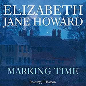 Marking Time | [Elizabeth Jane Howard]