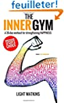 The Inner Gym: A 30-day workout for s...