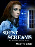 img - for Silent Screams book / textbook / text book