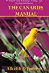 The Canaries Manual: Pet Owner's Guid...