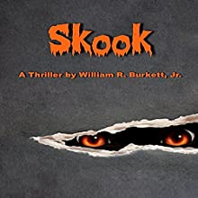 Skook Audiobook by William R. Burkett Jr. Narrated by Robert Scott Sullivan