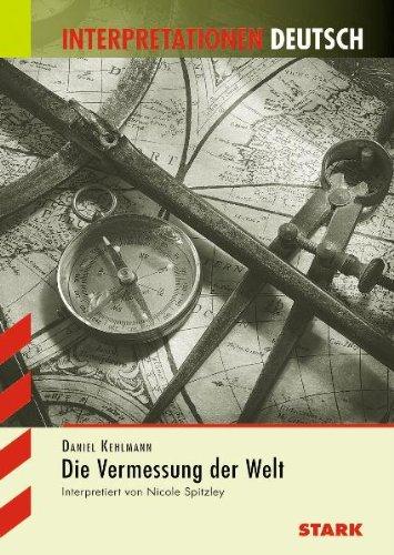 Buchseite und Rezensionen zu 'Interpretationshilfe Deutsch / DANIEL KEHLMANN: Die Vermessung der Welt' von Nicole Spitzley