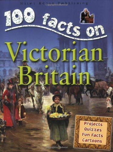 Victorian Britain (100 Facts)