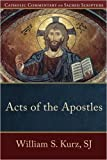 img - for Acts of the Apostles (Catholic Commentary on Sacred Scripture) (Paperback) - Common book / textbook / text book