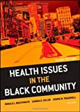 img - for Health Issues in the Black Community: 3rd (Third) edition book / textbook / text book