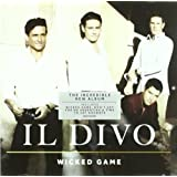 Wicked Gameby Il Divo