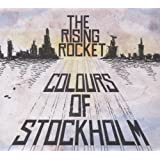 "Colours of Stockholmvon ""The Rising Rocket"""