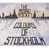 "Colours of Stockholmvon ""The Rising Rocket"""