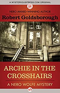 Archie In The Crosshairs by Robert Goldsborough ebook deal