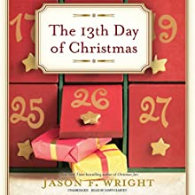 The 13th Day of Christmas (       UNABRIDGED) by Jason F. Wright Narrated by Dawn Harvey