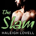 The Slam Audiobook by Haleigh Lovell Narrated by Saskia Maarleveld, Roger Wayne