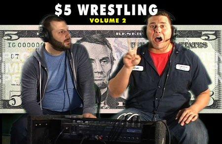 5 Dollar Wrestling Volume 2