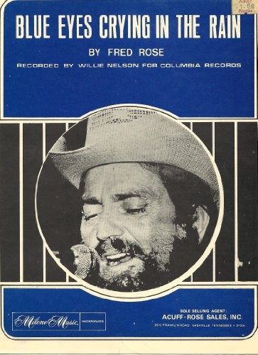 Blue Eyes Crying in the Rain / 1972 Sheet Music / Willie Nelson cover (Willie Nelson Sheet Music compare prices)
