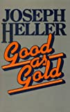 Good as Gold (009956128X) by Heller, Joseph