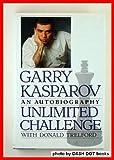 Unlimited Challenge (0802111033) by Kasparov, Garry