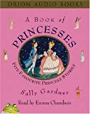 A Book of Princesses (075286713X) by Gardner, Sally