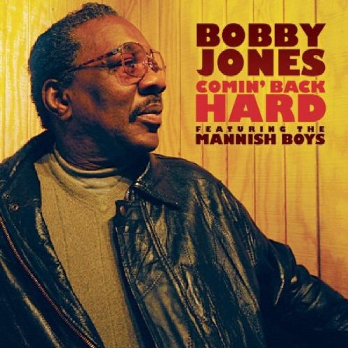 Bobby Jones featuring The Mannish Boys