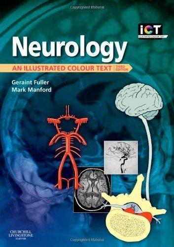 Neurology: An Illustrated Colour Text, 3e 3rd (third) Edition