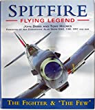 Image of Spitfire: Flying legend : the fighter & 'the few'