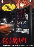 Il Viaggio Continua:la Storia [DVD-AUDIO] [DVD AUDIO] Delirium
