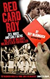 Red Card Roy (English Edition)