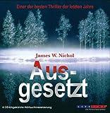 Ausgesetzt - 8 CDs - James W. Nichol