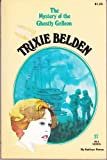 The Mystery of the Ghostly Galleon (Trixie Belden No. 27)