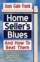 Home Seller's Blues And How To Beat Them