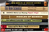 img - for Science (8 Book Set) New Worlds of Modern Science, The New Scientist, Science: Method and Meaning, Riddles of Science, On Understanding Science, Modern Science and Modern Man, Science and the Modern World, Science in Our Lives book / textbook / text book