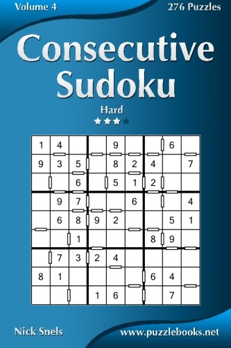 Consecutive Sudoku - Hard - Volume 4 - 276 Logic Puzzles PDF
