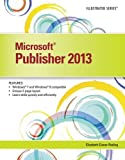 img - for Microsoft Publisher 2013: Illustrated book / textbook / text book