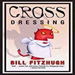 Cross Dressing | Bill Fitzhugh