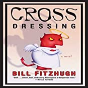 Cross Dressing | [Bill Fitzhugh]