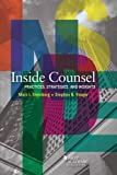 img - for Inside Counsel, Practices, Strategies, and Insights (Other) book / textbook / text book