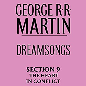 Dreamsongs, Section 9 Audiobook