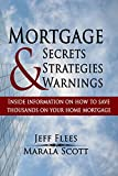 Mortgage Secrets, Strategies, & Warnings