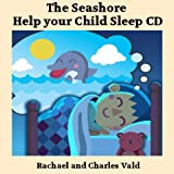Charles Vald Help Children Sleep Bedtime Audiobook CD - Seashore
