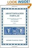 Aristophanis fabulae, tomus 1: Acharnenses, Equites, Nubes, Vespae, Pax, Aves