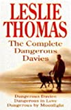 "The Complete Dangerous Davies: ""Dangerous Davies"", ""Dangerous in Love"", ""Dangerous by Moonlight"""