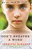 Dont Breathe a Word: A Novel