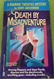 Death by Misadventure (0449147339) by Greenwood, Kerry