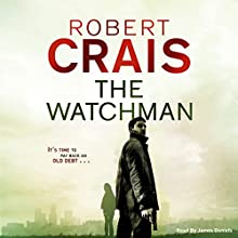 The Watchman (       UNABRIDGED) by Robert Crais Narrated by James Daniels