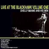 Live At The Blackhawk Volume One