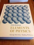Elements of Physics (0132683830) by George Hiram Shortley