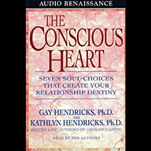 The Conscious Heart | [Kathlyn Hendricks, Gay Hendricks]