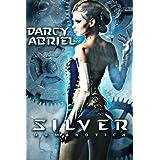 Silver: Humanotica ~ Darcy Abriel