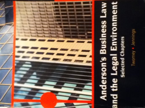 Anderson's Business Law and the Legal Environment (Selected Chapters)