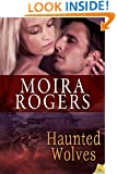 Haunted Wolves (Green Pines Book 2)