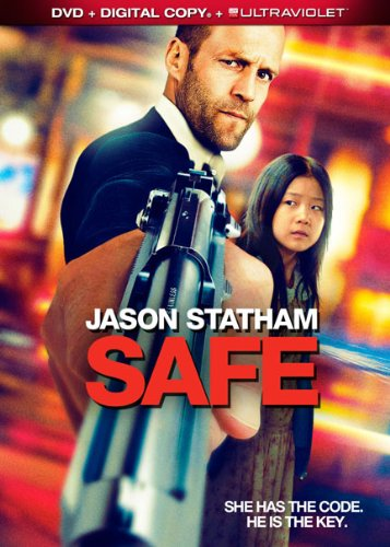 Safe (From Lions Gate) - When a second-rate cage fighter, Luke Wright, is tormented by the Russian Mafia and wanders the streets of New York, he witnesses a young Chinese girl, Mei, being pursued by the same mafia who want her for a priceless numerical code that they would kill for.